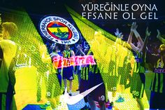YÜREĞİNLE OYNA EFSANE OL GEL @fenerbahce  #finalfour  #FenerbahçeÜlker #F4GLORY