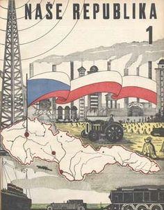 NAŠE REPUBLIKA.   Ročník první. 1930 - 31, č. 1 - 10. Praha, Státní nakladatelství, 1930- 31 Praha, Book Art, History, Altered Book Art, Altered Books