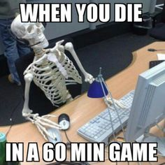 This is for you gamers out there. When you die in League of Legends at 60 minutes in the game how long are you dead for? It must be a big percentage of the game ;)