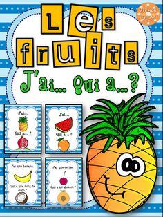 "Les fruits - Jeu ""j'ai qui a...?"" - French fruits game"
