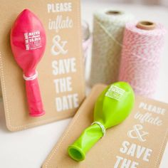 """Please inflate and Save The Date"" Ha! Balloon save the dates, so cool."