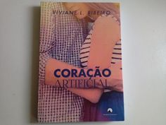 """ALEGRIA DE VIVER E AMAR O QUE É BOM!!: E O CORREIO CHEGOU...#75 - BOOKTOUR """"CORAÇÃO ARTIF..."""