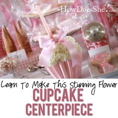 Stunning DIY Flower Cupcake Centerpiece! This could be customized for any occasion! Love it!! #diy #partydecor #centerpiece #cupcake from howdoesshe.com
