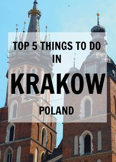 5 Top Things to do in Krakow Poland