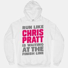 Run Like Chris Pratt is Waiting #running #race #motivation #cute #hoodie #fitness #workout