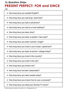 English ​Grammar Discussion Practice Present Perfect: For and Since, 16 Question Strips 1/2. http://www.allthingsgrammar.com/present-perfect-for-and-since.html