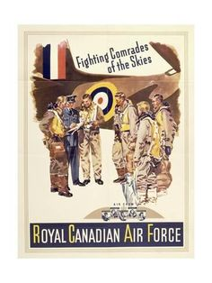 size: Giclee Print: Propaganda Poster for Canadian Air Force, from World War II : Poster Prints, Art Prints, Cool Posters, World War Ii, Find Art, Custom Framing, Framed Artwork, Giclee Print, Online Printing