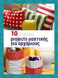 10 εύκολα project ραπτικής για αρχάριους - Ftiaxto.gr Diy Projects To Try, Crochet Projects, Sewing Projects, Sewing Tutorials, Sewing Patterns, Sewing Ideas, Clothes Crafts, Diy And Crafts, Knitting