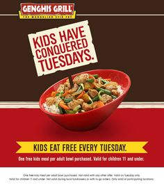 Kids eat free every Tuesday at Genghis Grill!