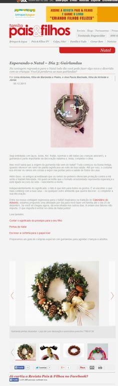 Uma guirlanda de pinhas douradas da Elo7 foi publicada no site Pais e Filhos Online.