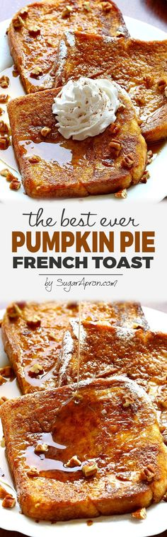 Pumpkin Pie French Toast – Sugar Apron – Famous Last Words What's For Breakfast, Breakfast Dishes, Breakfast Recipes, Breakfast Casserole, Pumpkin Recipes, Fall Recipes, Holiday Recipes, Brunch Recipes, Dessert Recipes