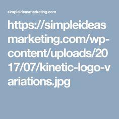 https://simpleideasmarketing.com/wp-content/uploads/2017/07/kinetic-logo-variations.jpg
