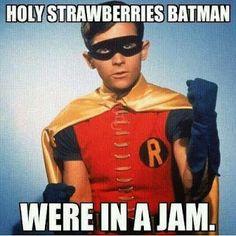 Pleasing Preserves: Holy Strawberries Batman