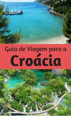 Guia de Viagem para a Croácia: Veja fotos, roteiro, atrações turísticas, dicas de hospedagem e preços dessa viagem para conhecer lugares como Dubrovnik, Zagreb, Hvar e o Parque dos Lagos Plitvice.