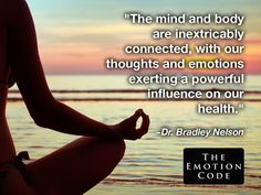 What is The Emotion Code? Bradley Nelson During his 16 years as a holistic chiropractor, Dr. E Motion, Healing Words, Mentally Strong, Body Systems, Happy Relationships, Negative Emotions, Energy Level, Holistic Healing, Quotes To Live By