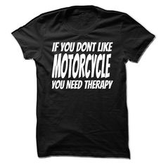 (New Tshirt Deals) If You Dont Like Motorcycles [TShirt 2016] Hoodies, Funny Tee Shirts