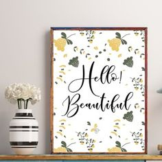 Home Decor Quotes, Hello Beautiful, Sweet Home, Poster Prints, Printables, Design, House Beautiful, Print Templates