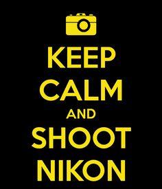Love my Nikon <3