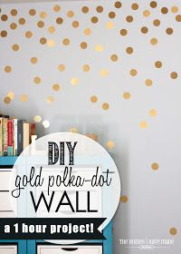 LOVE this DIY Gold Dot Wall! Another great feature today! Could do a similar look for college. Hand gold polka dots from a rod. Polka Dot Walls, Gold Polka Dots, Polka Dot Room, Polka Dot Wall Decals, Black Dots, Gold Diy, My New Room, My Room, Dorm Room