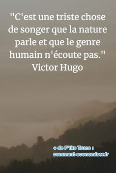 with nature quotes words ~ with nature quotes ; with nature quotes life ; with nature quotes words ; quotes about nature ; Citations Victor Hugo, Victor Hugo Quotes, Life Quotes Love, Time Quotes, Delete Quotes, Environment Quotes, Nature Quotes Adventure, Sense Of Life, Motivational Quotes