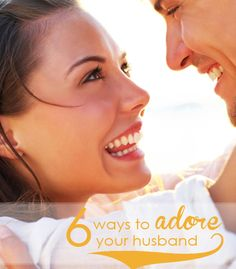 6 Ways to Love Your Husband Even Better - #Marriage -   Click to Read!