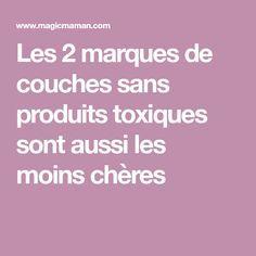 Les 2 marques de couches sans produits toxiques sont aussi les moins chères