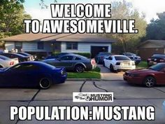 """Awesome Ford 2017: I want to live in """"AwesomeVille"""" lol Mustang heaven :)...  Mustangs Check more at http://carsboard.pro/2017/2017/01/10/ford-2017-i-want-to-live-in-awesomeville-lol-mustang-heaven-mustangs/"""