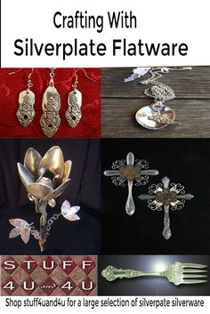 So many things can be made with silverplate silverware.   Visit Stuff4uand4u for a large selection of flatware.