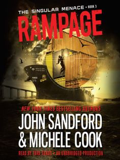 Sci-Fi  Singular Menace Series, Book 3 by John Sandford Rating ***