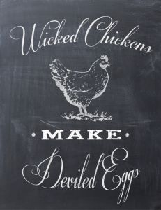 Free Kitchen Printable - Wicked Chickens make Deviled Eggs by Clumsy Crafter