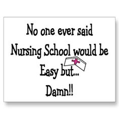 Nursing school is where students learn basic clinical skills, the harsh reality about the profession, and everything in between. As a Nursing student, you'll develop a love-hate relationship with t. Nursing School Quotes, Nursing School Graduation, Funny Nurse Quotes, Graduation Quotes, Nurse Humor, Graduate School, Rn Humor, Medical Humor, Funny Sayings