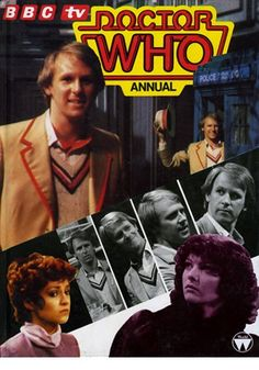 The Doctor Who Annual 1983. Given to me on Christmas day 1982, this was the very first Doctor Who annual I owned.