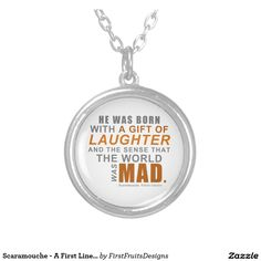 Scaramouche - A First Line Quote Round Pendant Necklace