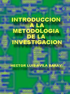 INTRODUCCIÓN A LA METODOLOGÍA DEL LA INVESTIGACIÓN