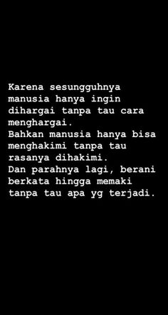 New quotes indonesia people 61 Ideas - Quotes Text Quotes, Jokes Quotes, Tumblr Quotes, Mood Quotes, Happy Quotes, Life Quotes, Funny Quotes, Quotes Lucu, Dream Quotes