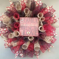 """20"""", 'Family...Circle of Strength & Love' Spiral Mesh Wreath in Red, Tan Burlap, Maroon & Brown with Red Lattice Burlap Ribbon : $40 - 3 more available to make. Made by Red-y Made Wreaths. Like & Follow us on Facebook https://www.facebook.com/pages/Red-y-Made-Wreaths/193750437415618 or Visit us at http://www.redymadewreaths.com/"""