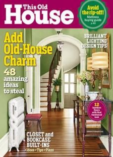 this old house july 2015 art director jamie dannecker photograph ellen mcdermott this old house pinterest art director - Houses Magazine Subscription