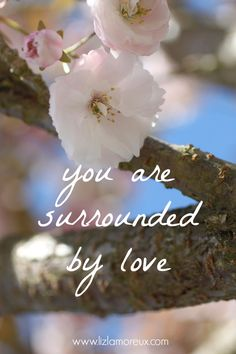 Let yourself believe that you are surrounded by love.(You Are My Favorite Quote) True Quotes, Best Quotes, Motivational Quotes, Inspirational Quotes, Inspiring Sayings, Quotable Quotes, Favorite Quotes, Cool Words, Wise Words