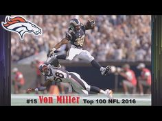 #15 Von Miller LB Broncos I Top 100 American Football Players Of 2016 On NFL Network