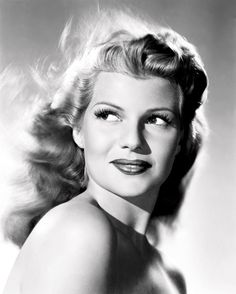 "Rita Hayworth (1918-1987) ""All I wanted was just what everybody else wants, you know, to be loved."""