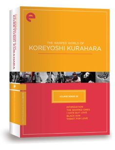 The Warped World of Koreyoshi Kurahara: The Criterion Collection (Eclipse Series 28) Image Entertainment - Criterion https://www.amazon.ca/dp/B005152CAA/ref=cm_sw_r_pi_dp_YnEaxbRSVEJTX