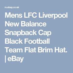 Mens LFC Liverpool New Balance Snapback Cap Black Football Team Flat Brim Hat.  | eBay