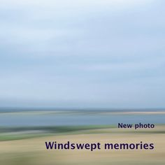 I added a newphoto to the series 'Beyond the horizon', part of the gallery 'Untouched land'. I made this photo 'Windswept memories' a month ago on a windy summe…