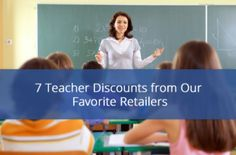 "7 Retailers That Want to Say ""Thank You!"" to Teachers"