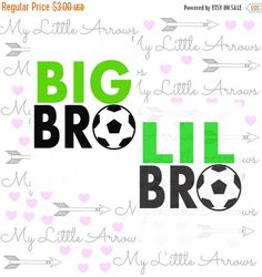 60% OFF SALE - Big bro little bro SVG, Dxf, Eps, png Files for Cutting Machines Cameo or Cricut // soccer sibling svg// big brother // littl by MyLittleArrows on Etsy https://www.etsy.com/listing/277079490/60-off-sale-big-bro-little-bro-svg-dxf