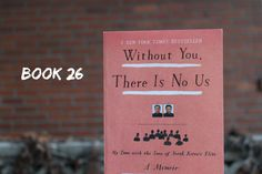 Book 26: Without You, There Is No Us - 500 Books