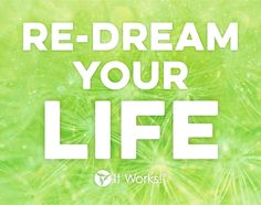 Get the results you want with It Works three-step plan. DETOX, LOSE AND TONE! Three simple steps can help you re-dream your life!