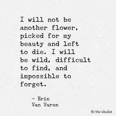 ~ Erin Van Vuren #quote
