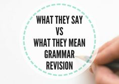 What they say vs what they mean: grammar revision - Lesson Plans Digger