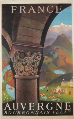 Auvergne France  Item #: TRV-2502  Category: Travel  Artist: Signed  Circa: 1954  Origin: France  Dim: 24 1/2 x 39 1/2 in.